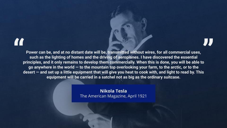 Nikola Tesla Long Range Wireless Power