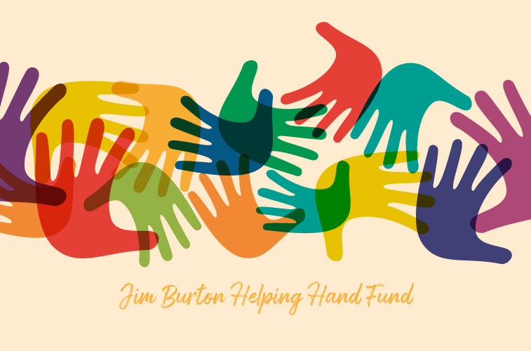 Jim Burton Helping Hand Fund
