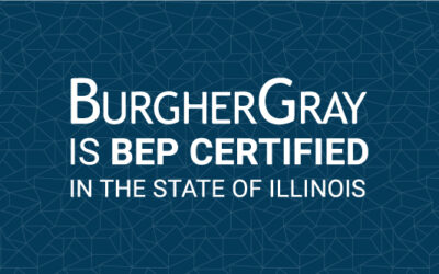 BurgherGray is BEP certified in Illinois