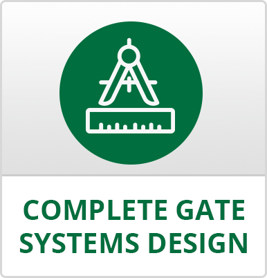 Complete Gate Systems Design