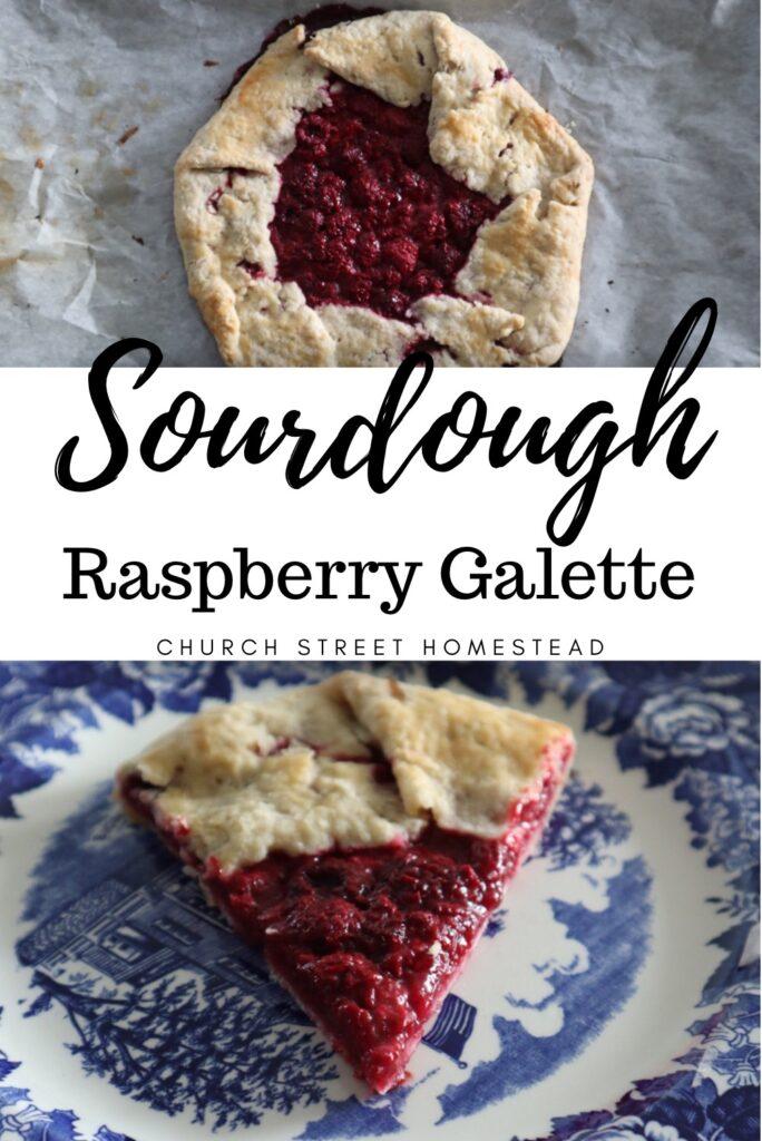 Sourdough Raspberry Galette