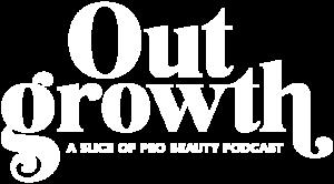 Outgrowth beauty industry podcast hair stylist nail tech lash esthetician business salon