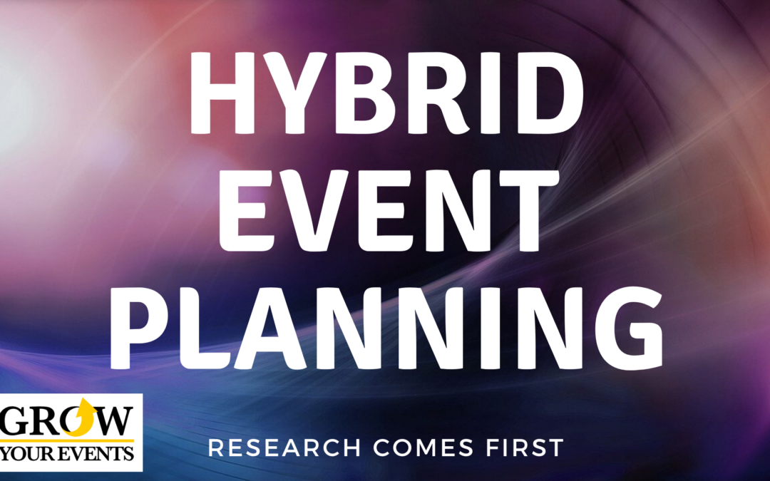 Hybrid Event Planning: Research Comes First