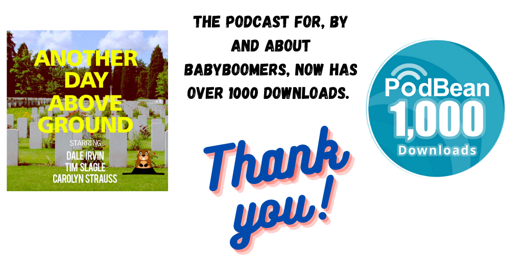 THE podcast for Baby Boomers hits a download milestone!