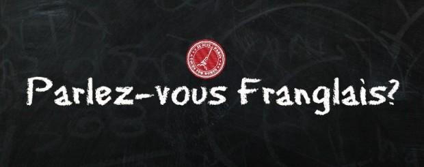 Parlez-Vous Franglais? - Je Suis. PARIS Images