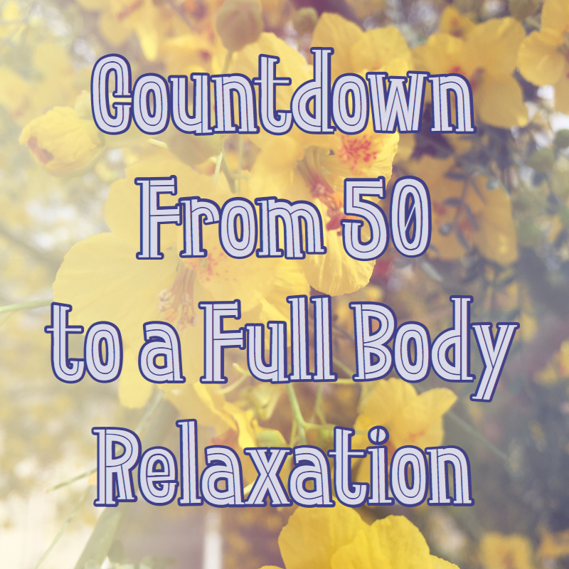 Countdown from Fifty – Body Relaxation