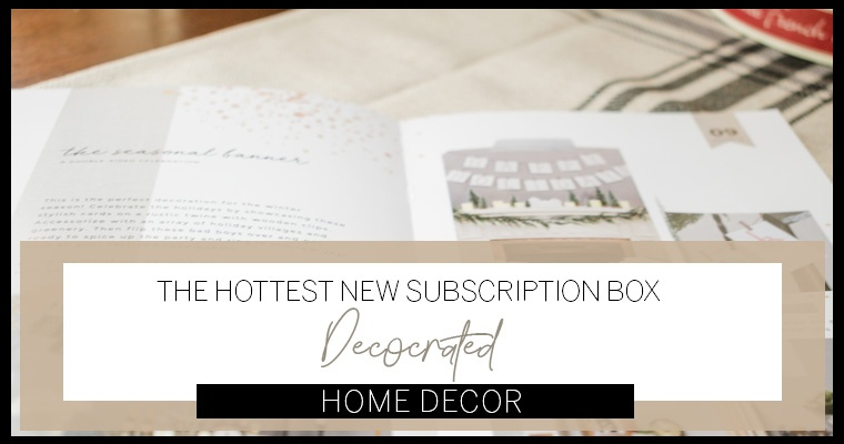 Why Decocrated Is The Hottest New Subscription Box On The Block