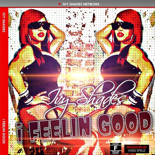 I Feeling Good (Single)