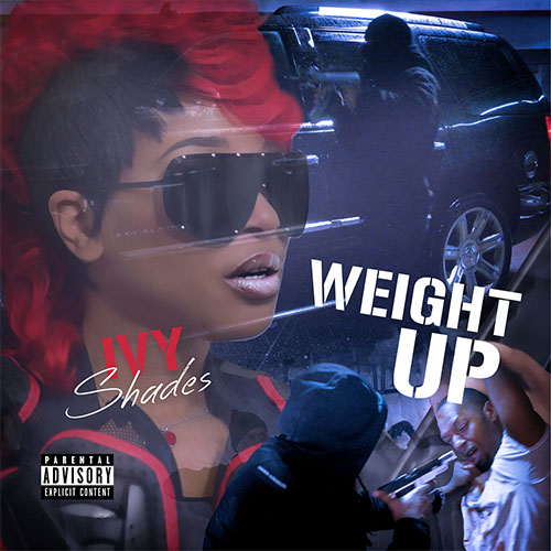 Ivy Shades Music - Weight Up