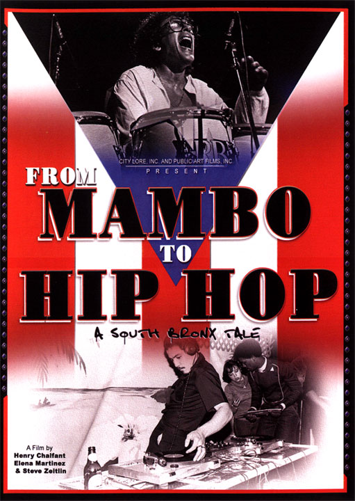 From Mambo to Hip-Hop: A South Bronx Tale