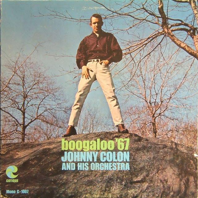 Boogaloo 67 Johnny Colon