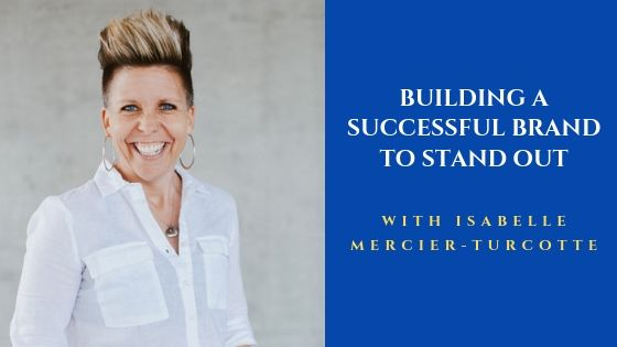 Building a successful brand to stand out