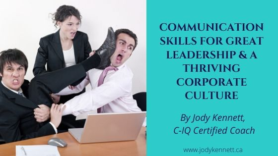 Communication for Great Leadership and a Thriving Corporate Culture