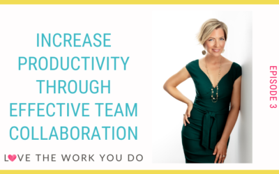 Increase Productivity Through Effective Team Collaboration