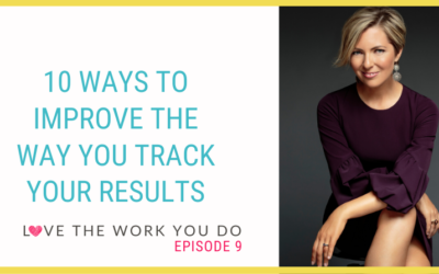 10 Ways to Improve the Way You Track Your Results