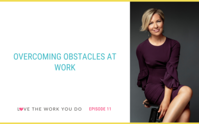 Overcoming Obstacles at Work