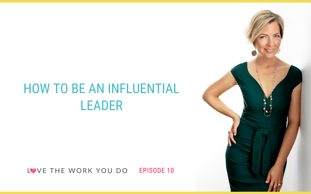 How to Be an Influential Leader