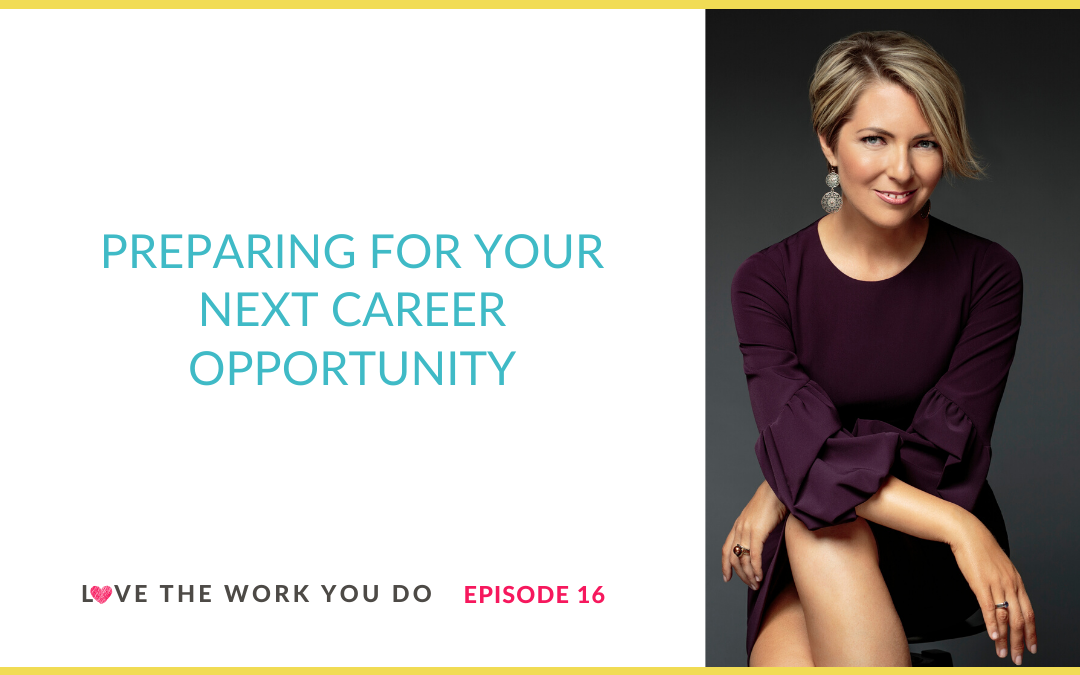 Preparing for Your Next Career Opportunity