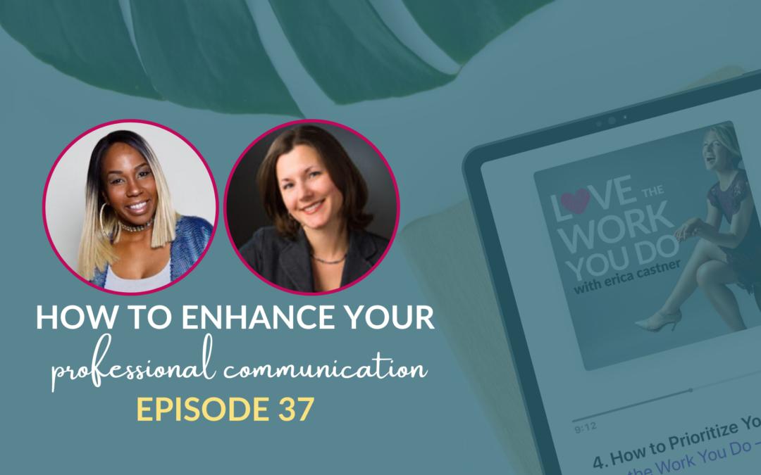 Enhance Your Professional Communication Skills with Liz Wooten-Reschke and Nikijha Lynch