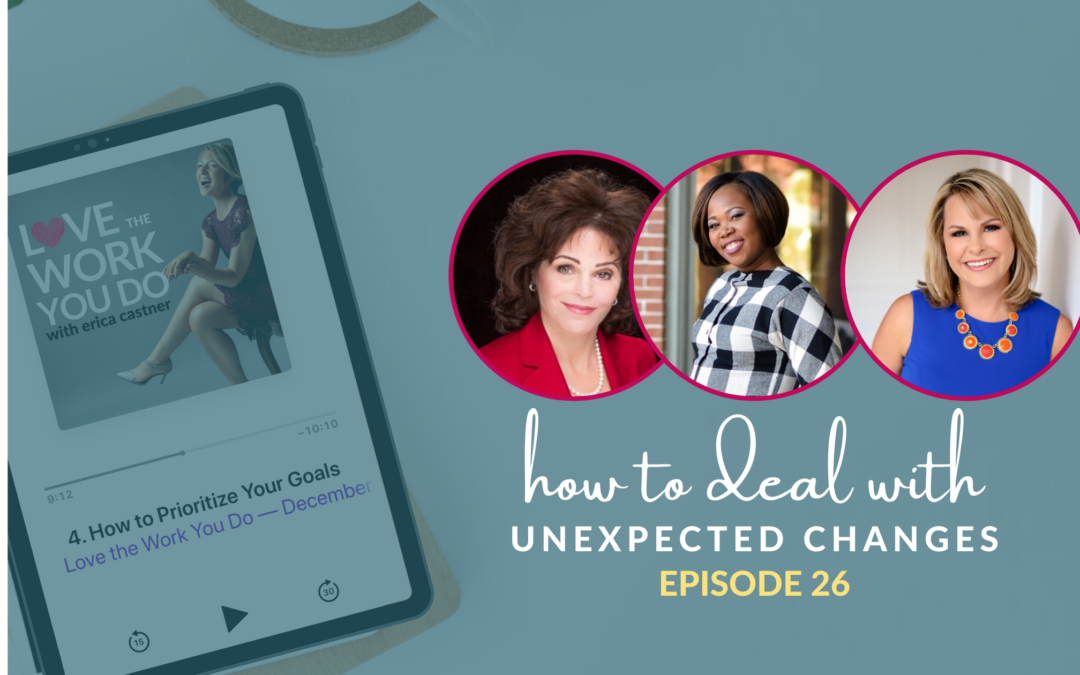 How to Deal with Unexpected Changes