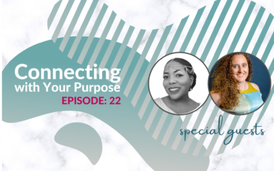 Connecting with Your Purpose