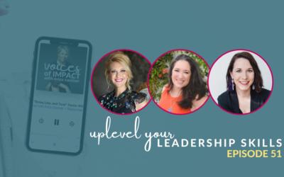 Upleveling Your Professional Leadership Skills – Episode 51