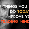 TO IMPROVE YOUR TRADING MINDSET