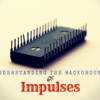 Understanding The Background Of Impulses