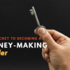 The Secret to Becoming A Money-making Trader