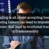 Trading is all about accepting losses...