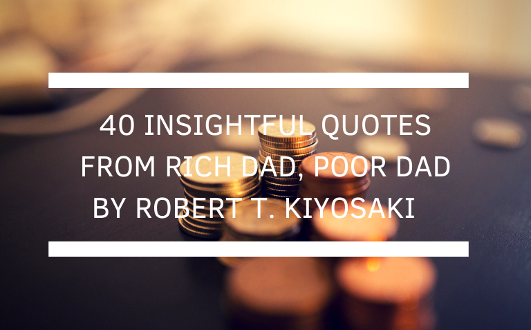 Rich Dad, Poor Dad Quotes