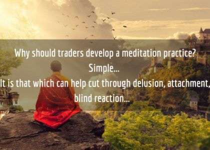 Why Traders Should Meditate — 9 Things You Probably Didn't Know About Meditation