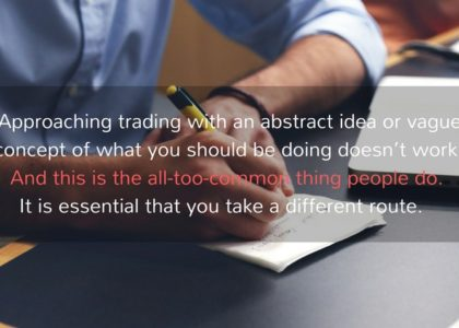 Trading Is A Serious Business --Here's Why You Should Start Treating It As Such Now