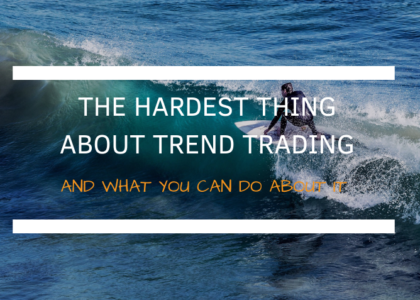 how to stay in a trade
