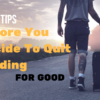 3 Key Tips Before You Decide To Quit Trading For Good