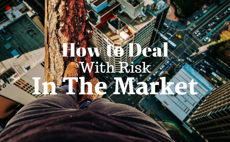 How to Deal with Risk in The Market