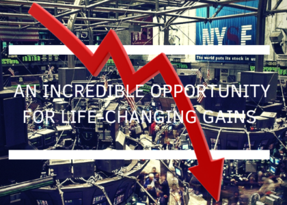 Thoughts On The Markets | An Incredible Opportunity For Life-Changing Gains
