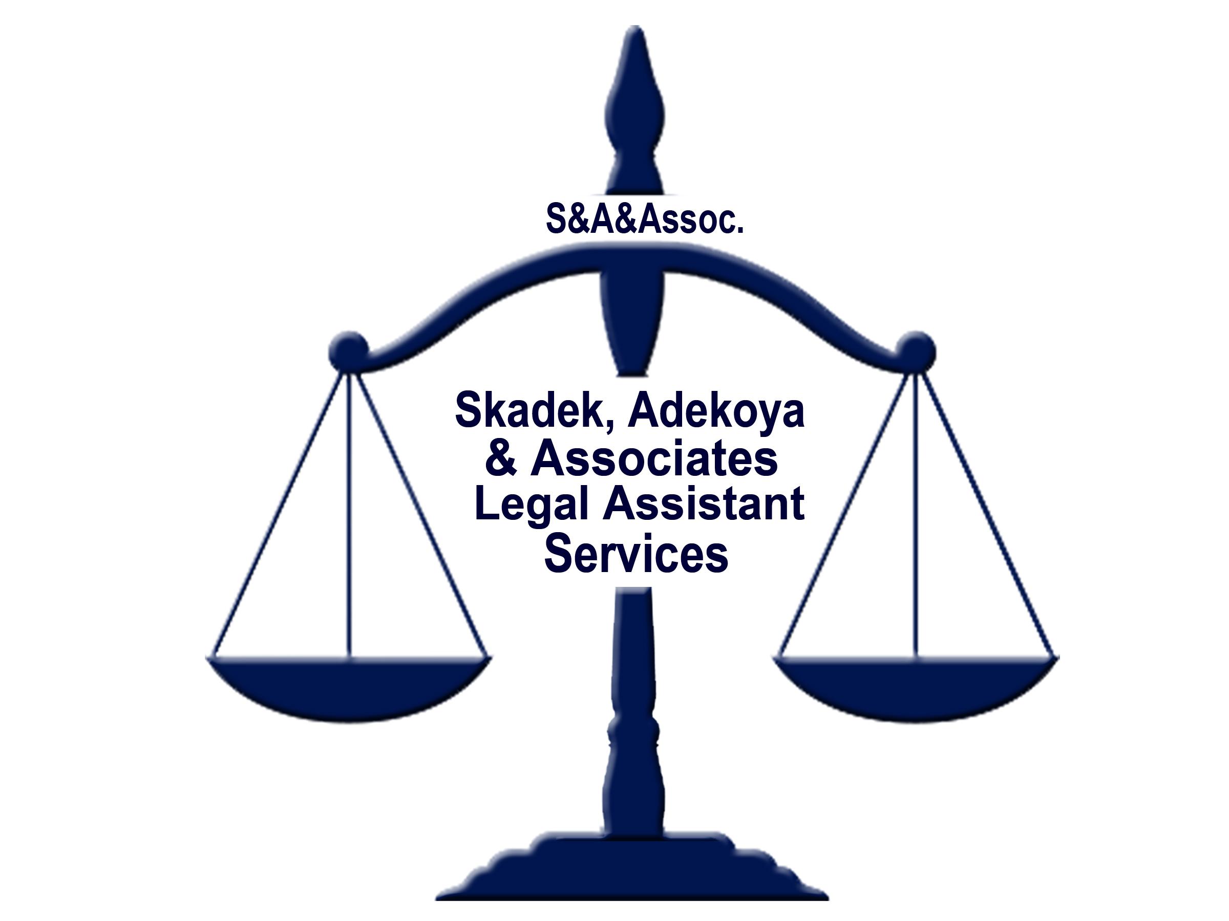 SKADEK, ADEKOYA & ASSOCIATES LEGAL ASSISTANT SERVICES
