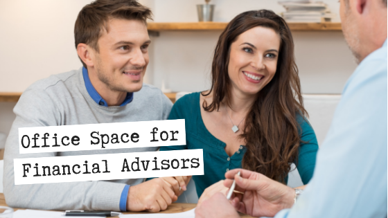 Office Space for Financial Advisors