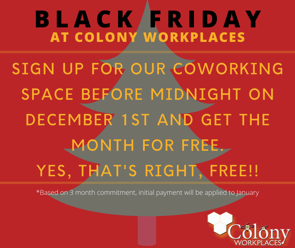 Black Friday at Colony Workplaces