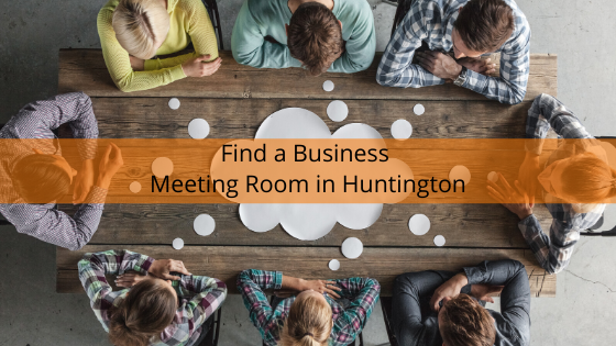 Find a Business Meeting Room in Huntington
