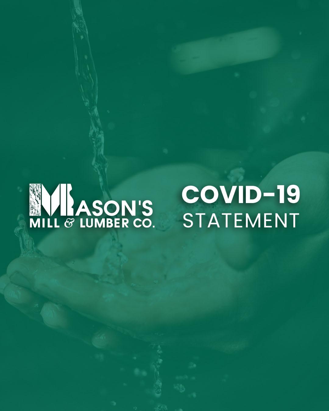 Mason's Mill & Lumber Co. COVID-19 Statement