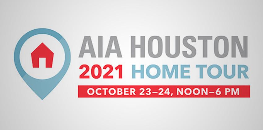 2021 AIA Houston Home Tour