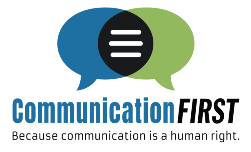 "Communication First logo with tagline: ""Because communication is a human right"""