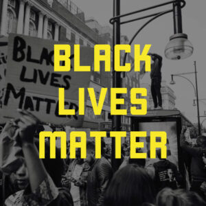 """Black lives matter"" in yellow all-caps text super-imposed on a black and white photo of demonstrators"