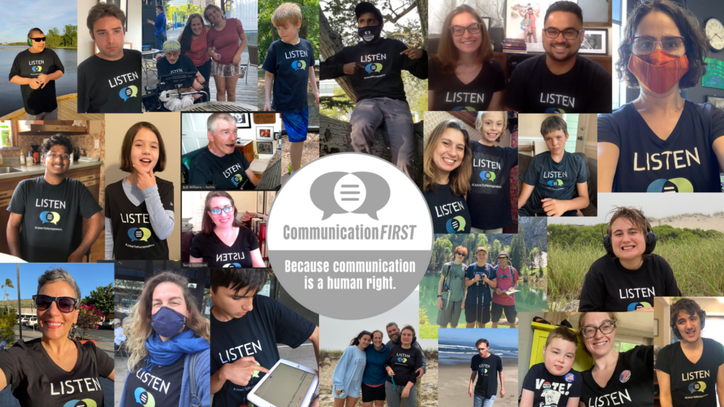 """Collage of two dozen or more photos of people of different races wearing LISTEN t-shirts, surrounding a grey and white round version of the CommunicationFIRST logo with the tagline """"Because communication is a human right."""""""