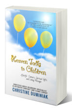 Heaven Talks To Children: Afterlife Contacts, Spiritual Gifts, and Loving Messages