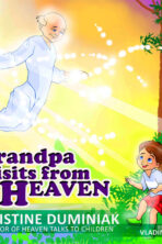 Grandpa Visits From Heaven