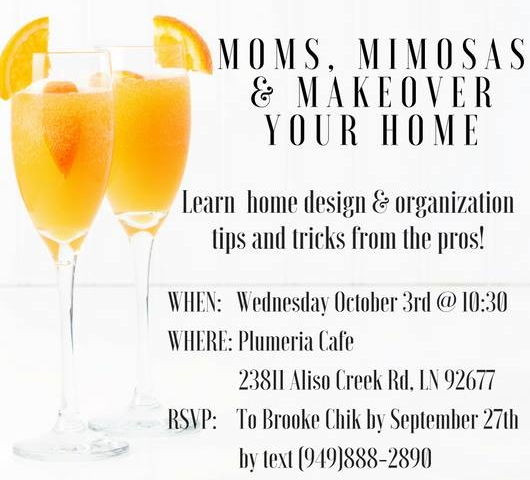 moms, mimosas, & makeover your home 10.2018