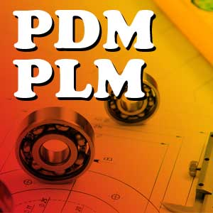 PDM and PLM
